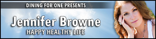 Dining For One Episode 7: Five Behaviors that Heal w/Jennifer Browne